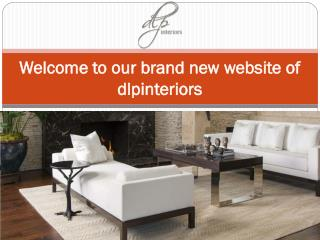 Welcome to our brand new website of dlpinteriors