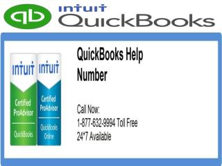 Need QuickBooks Help? Call QuickBooks  Helpline Number 1-877-632-9994 Tollfree USA & Canada