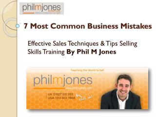 7 most common business mistakes - PhilMJones