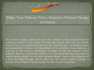 Make your website pretty attractive with website design in Oxford