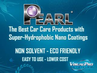 The Best Car Care Products with Super-Hydrophbic Nano Coatings