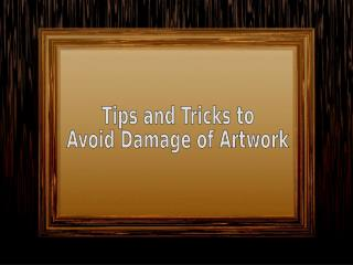 Tips & Tricks to Prevent Damage – Paintbox Art Frame