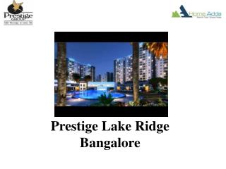 Prestige Pre launch In Bangalore