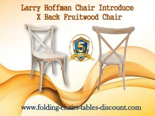 Larry Hoffman Chair Introduce X Back Fruitwood Chair