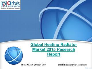 New Report Sheds Light On the Global Heating Radiator  Market Analysis & 2020 Forecast Study