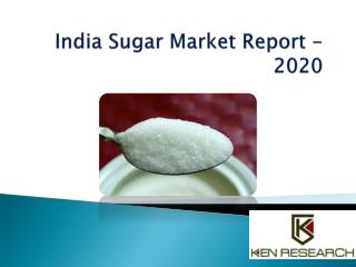 •Future Growth of India sugar market is expected to be led by increasing sugarcane yield, rising demand of sugar by the