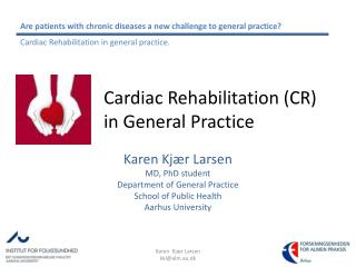 Cardiac Rehabilitation CR  in General Practice