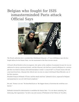 Belgian who fought for ISIS ismasterminded Paris attack Official Says