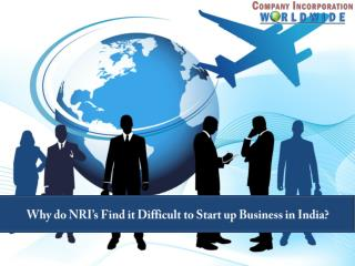 Why do NRI's Find it Difficult to Start up Business in India?