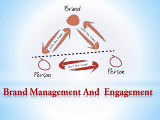 Brand Management And Engagement