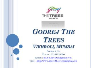 Godrej The Trees - The Trees Residential Flats - Vikhroli, Mumbai - Call @ 02261054600 -  Price, Review, Payment Plan, U