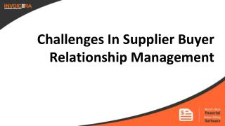 Challenges In Supplier Buyer Relationship Management