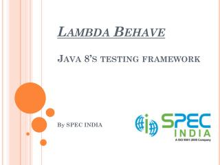 Lambda Behave - Java 8's Testing Framework