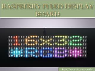Raspberry Pi LED Display Board- Robomart