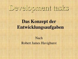 Development tasks