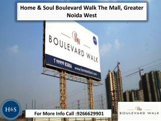 Home & Soul Boulevard Walk The Mall