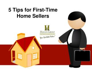5 Tips for First-Time Home Sellers