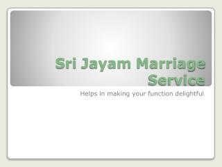 Sri Jayam Marriage service