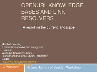 OpenURL Knowledge Bases and Link Resolvers