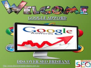 Google Adword by Discover SEO Brisbane