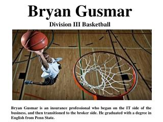 Bryan Gusmar Division III Basketball