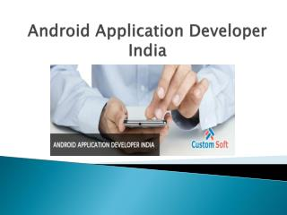 Android Application Developer india