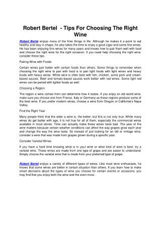 Robert Bertel  - Tips For Choosing The Right Wine