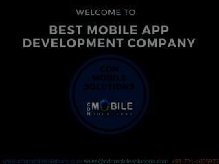 Best Mobile App Development Company | CDN Mobile Solutions