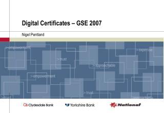 Digital Certificates   GSE 2007