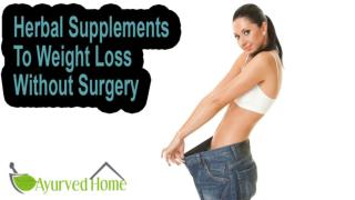 Herbal Supplements To Weight Loss Without Surgery