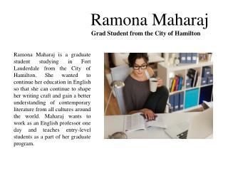 Ramona Maharaj - Grad Student from the City of Hamilton