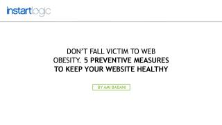 5-Preventive Measures to Keep Your Website Healthy – Instart Logic