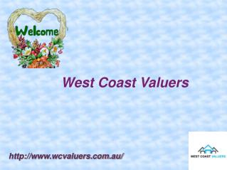 Effective Property Valuations by West Coast Valuers