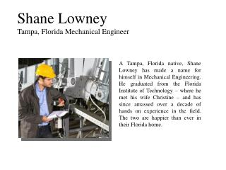 Shane Lowney Tampa, Florida Mechanical Engineer