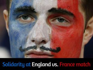 Solidarity at England vs. France match