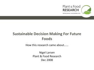 Sustainable Decision Making For Future Foods