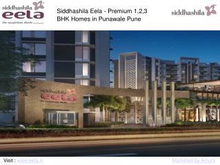 Siddhashila Eela - Premium 1,2,3 bhk Homes in Punawale Pune