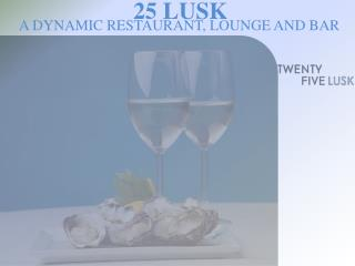 25 Lusk - American RestaurantSOMA
