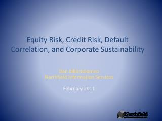 Equity Risk, Credit Risk, Default Correlation, and Corporate Sustainability