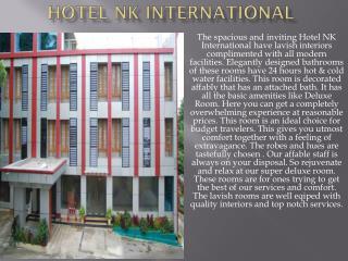 Hotel N K International