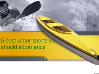 5 best water sports you should experience