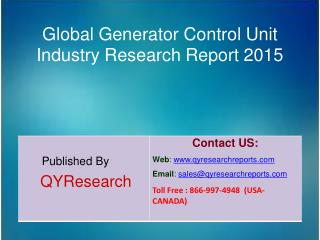 Global Generator Control Unit Market 2015 Industry Development, Research, Trends, Analysis  and Growth