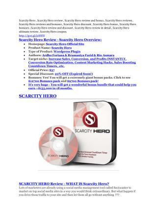 Scarcity Hero Review - 80% Discount and $26,800 Bonus. TRUST review and Download MEGA bonuses of Scarcity Hero: http://g