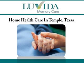 Home Health Care In Temple, Texas