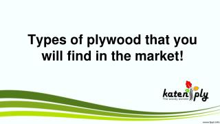 Types of plywood that you will find in the market!