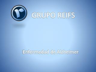 Grupo Reifs | Alzheimer