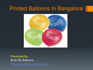 Printed Balloons In Bangalore
