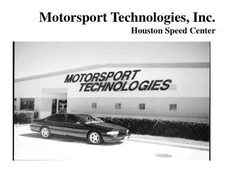 Motorsport Technologies, Inc. Houston Speed Center