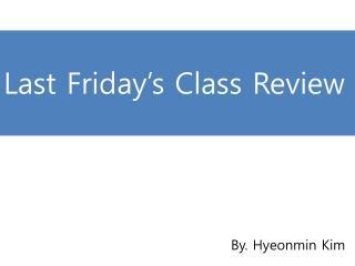 Class Review EW2-035
