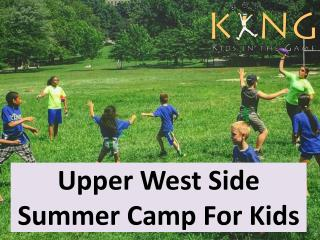 Upper West Side Summer Camp For Kids